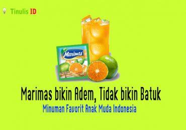 Marimas bikin Adem, Tidak bikin Batuk Minuman Favorite Anak Muda Indonesia