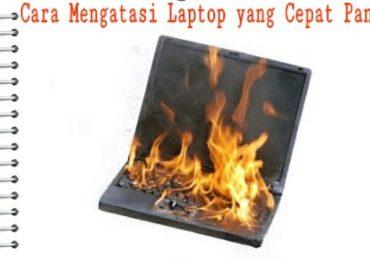 Laptop Anda Cepat Panas Saat Digunakan? Begini 5 Cara Mengatasinya.