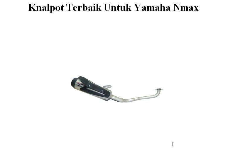 Knalpot Terbaik Untuk Yamaha Nmax