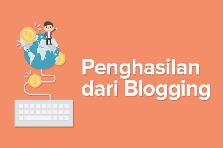 Berambisi ingin Berpenghasilan Lewat Blogging