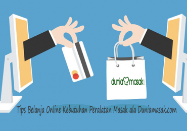Tips Belanja Online Kebutuhan Peralatan Masak Yang Berkualitas ala Duniamasak.com