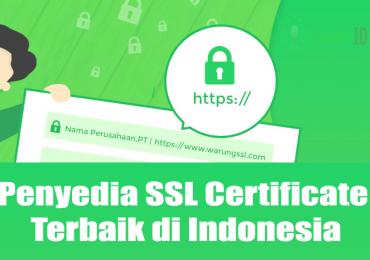 Penyedia SSL Certificate Terbaik di Indonesia, Kamu Harus Upgarde HTTP ke HTTPS