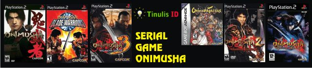 SERIAL GAME ONIMUSHA – TINULIS-min