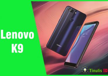 Vakum Lama, Lenovo Luncurkan Smartphone Lenovo K9 Untuk Indonesia