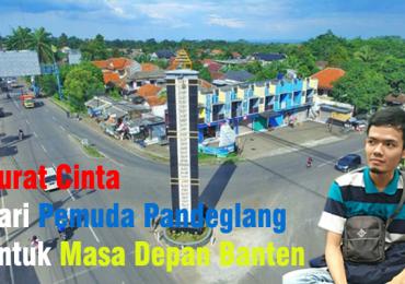 Surat Cinta dari Pemuda Pandeglang untuk Masa Depan Banten